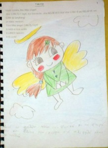 FAITH: Here comes, the little angel! It  CAN FLY high, too because, it  is a BELIEVER  ! If we BELIEVE, we CAN do anything! Jr class version: This little angel CAN fly high! It HAS a nice smile. It LIKES heaven. It IS cute!